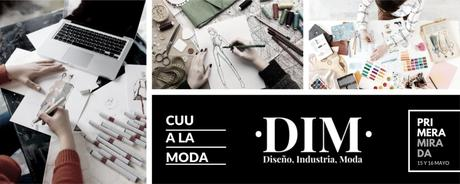 DIM Diseño, Industria y Moda, PRIMERA MIRADA organiza un Fashion Day 2019