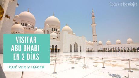 Que-ver-en-dos-dias-en-Abu-Dhabi-con-ninos Qué ver en dos días en Abu Dhabi con niños y en verano