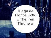Juego Tronos 8x06 Iron Throne