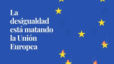 EL IMPACTO DE LA DESIGUALDAD EN LOS PAÍSES DE LA UNIÓN EUROPEA
