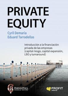Private Equity; Introducción a la financiación privada de de las empresas (capital riesgo, capital expansión, LBO y turnaround)
