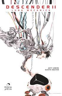 Reseña: Luna Mecánica (Descender #2) de Jeff Lemire y Dustin Nguyen