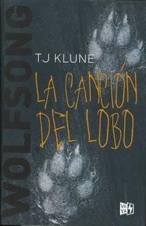 Reseña: La canción del lobo - T. J. Klune