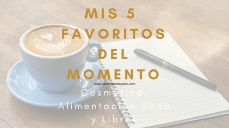 Mis 5 Favoritos del Momento