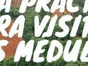 Guía práctica para visitar Médulas
