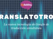 Translatotron: nueva tecnología Google