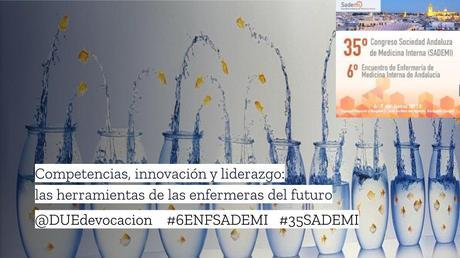 Competencias, innovación y liderazgo: las herramientas de las enfermeras del futuro #6ENFSADEMI