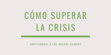 superar crisis