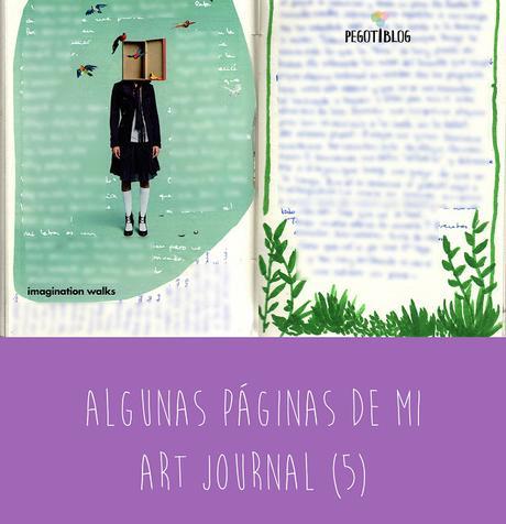 Algunas páginas de mi Art Journal (5)