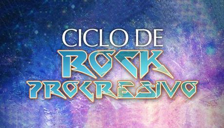 El Ciclo del Rock Progresivo: El Regreso