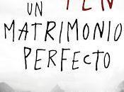 """matrimonio perfecto"""", Paul Pen: thriller adictivo mucho pensar"""