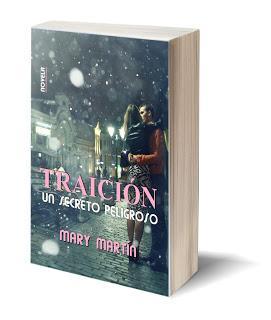 Traición - Un Secreto Peligroso (Mi Tercer libro en papel)
