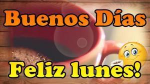 Buenos Dias Feliz Lunes Paperblog