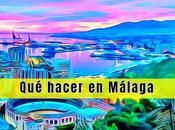 hacer Málaga