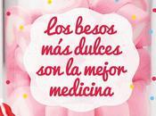 Reseña besos dulces mejor medicina