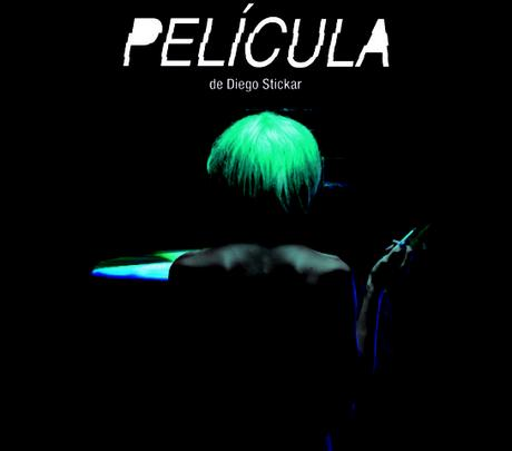 """Argentina. """"PELICULA"""" de Diego Stickar"""
