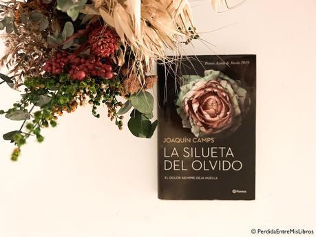'La silueta del olvido' de Joaquín Camps