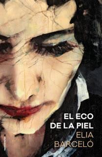 Elia Barceló - El eco de la Piel