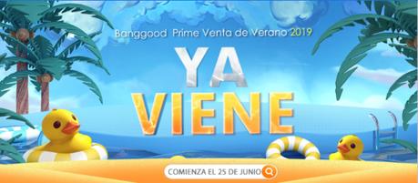 Banggood Summer Prime Sale 2019, chollazos en la red