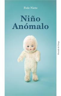Niño Anómalo, por Fede Nieto