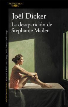 Resultado de imagen de La desaparición de Stephanie Mailer, de Joel Dicker