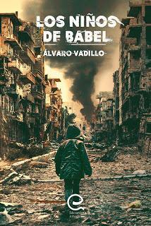Reseña | Los niños de Babel ~ Álvaro Vadillo