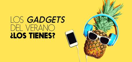 7 gadgets para disfrutar del verano