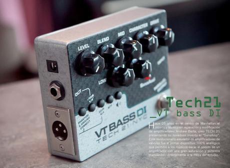 """Magazine Bajos y Bajistas #20 – Tech 21 """"VT Bass DI"""""""