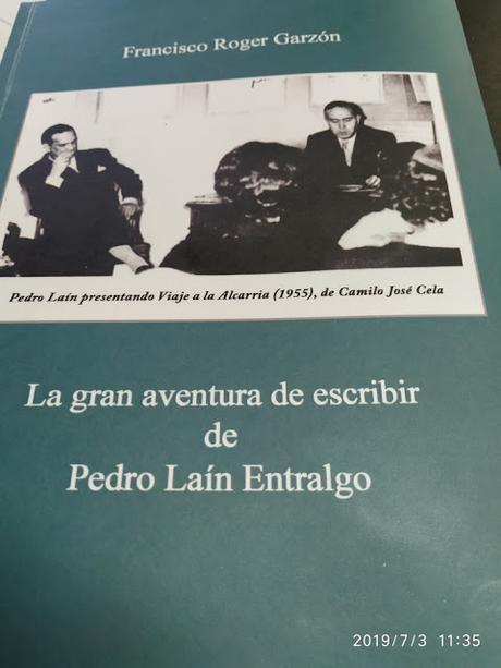 Nuevo libro Francisco Roger Garzón: gran aventura escribir Pedro Laín Entralgo