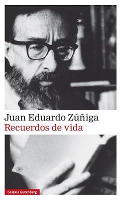 Juan Eduardo Zúñiga. Recuerdos de una vida