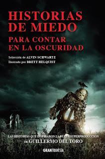OPINIÓN DE HISTORIAS DE MIEDO PARA CONTAR EN LA OSCURIDAD DE ALVIN SCHWARTZ