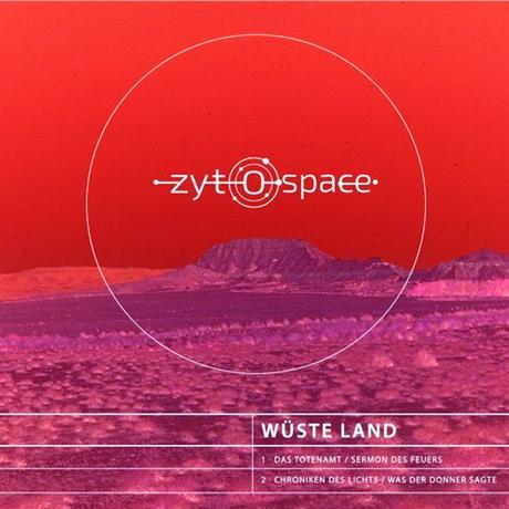 ZYTOSPACE: WÜSTE LAND