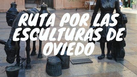 Ruta por las esculturas de Oviedo