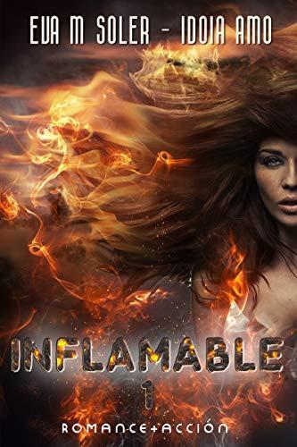 Inflamable-Gratis-Eva-M-Soler-Idoia-Amo