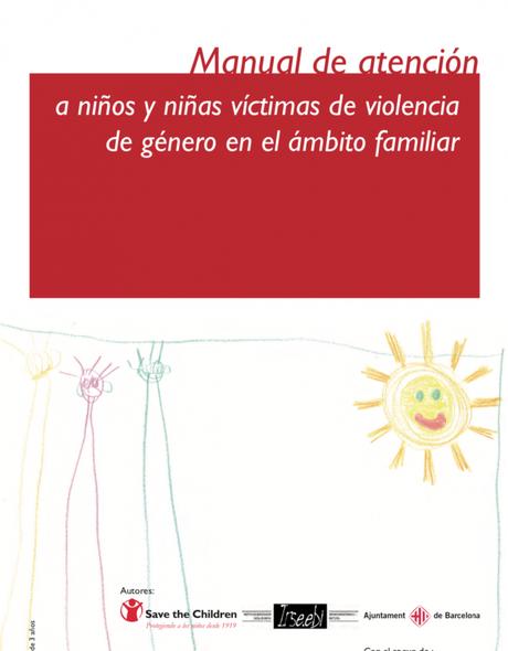 Manual de atención a niños y niñas víctimas de violencia de género en el ámbito familiar
