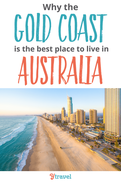 222595_BestPlaceToLiveIsGoldCoast-Pin1_71118 ▷ Comente por qué creemos que la Costa Dorada es EL mejor lugar para vivir en Australia. Lo que debe saber al mudarse a la Costa Dorada de Australia - Tourism Tattler