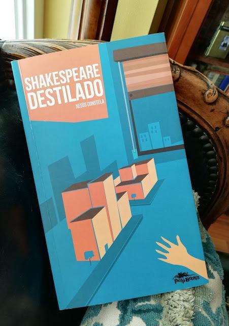 Leyendo a ... Xesús Constela. 'Shakespeare destilado'