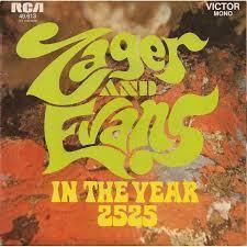 Un gran paso para Zager y Evans