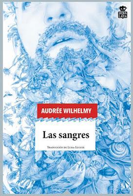 Las sangres - Audrée Wilhelmy