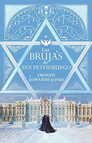 Las brujas de San Petersburgo Imogen Edwards Jones