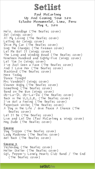 Paul McCartney Setlist Estadio Monumental, Lima, Peru, Up And Coming Tour 2011