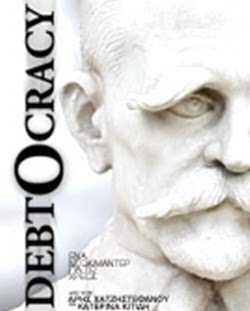 Debtocracy (deudocracia) – Origen y gestión de la crisis Griega