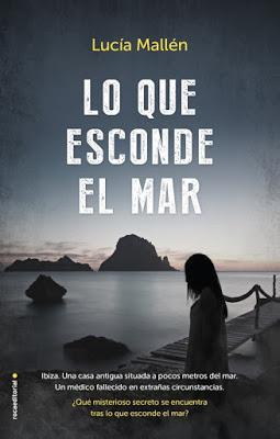 Lo que esconde el mar - Lucía Mallén