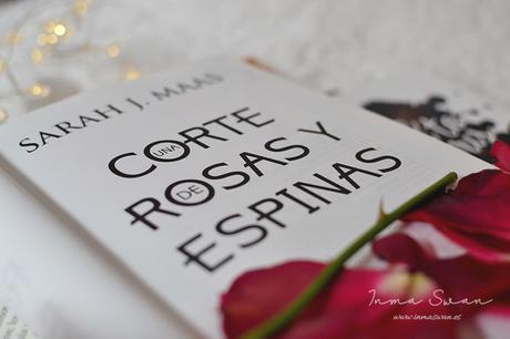 Una corte de rosas y espinas (Sarah J. Maas)