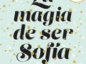 Reseña: magia Sofía