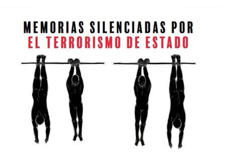 Memorias silenciadas por el terrorismo de Estado.