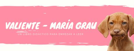 Valiente  - María Grau