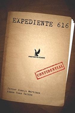Reseña #347. Expediente 616, de Javier Conejo Martínez y Ainoa Veas Valdés