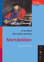 Mendeleiév. El profeta del orden químico