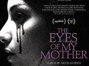 EYES MOTHER (Nicolas Pesce, 2016)